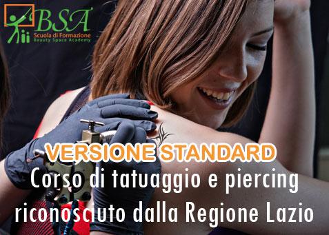 Corso Tatuaggio e Piercing (90 ore) - Aut. Regione Lazio - Versione Standard