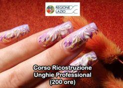 Corso Ricostruzione Unghie Artificiali (200 ore) - Aut. Regione Lazio - Versione Professional